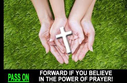 The Power of Prayer creates Miracles, please share a Miracle with your friends and family and then Forward this Message! THANKS for YOUR SUPPORT.. www.ChristiansConnectingChristians.com
