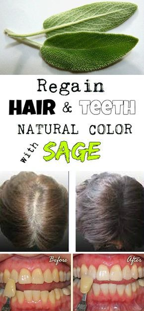 Regain hair and teeth natural color with sage