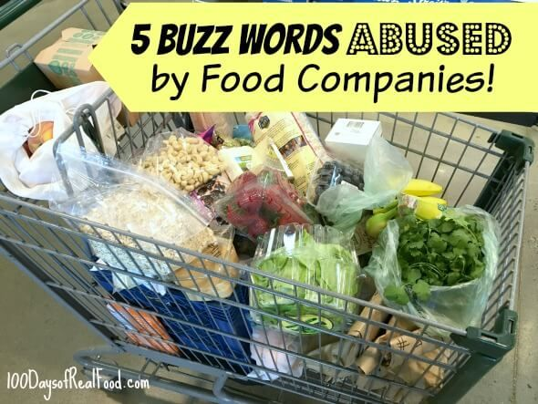 5 Buzz Words Abused by Food Companies