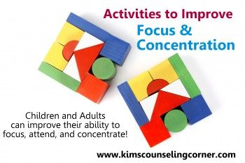 Activities That Improve Focus and Concentration - Kim's Counseling Corner