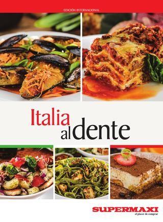 Italiana al dente  Mucho aroma, color, frescura y combinaciones perfectas, así es la gastronomía italiana.