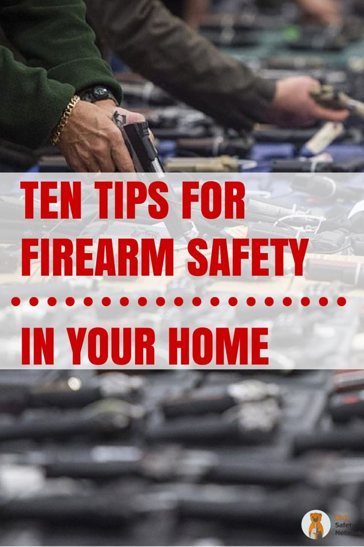ten tips for firearm safety in your home