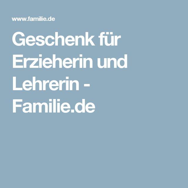 Geschenk für Erzieherin und Lehrerin - Familie.de