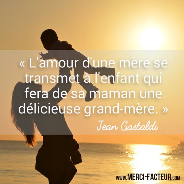 Une citation pour les mamans et les grands-mères à partager :)  http://www.merci-facteur.com/cartes/rub22-fete-des-grand-meres.html #carte #citation #maman #Amour #grandmere