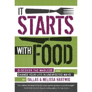 It Starts with Food: Discover the Whole30 and Change Your Life in Unexpected Ways - http://whole9life.com/