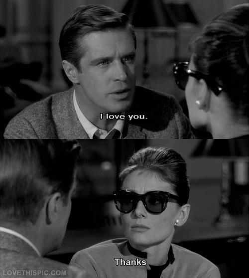 I love you...thanks movies movie audrey hepburn movie quote movie quotes good movies great movies movie posters