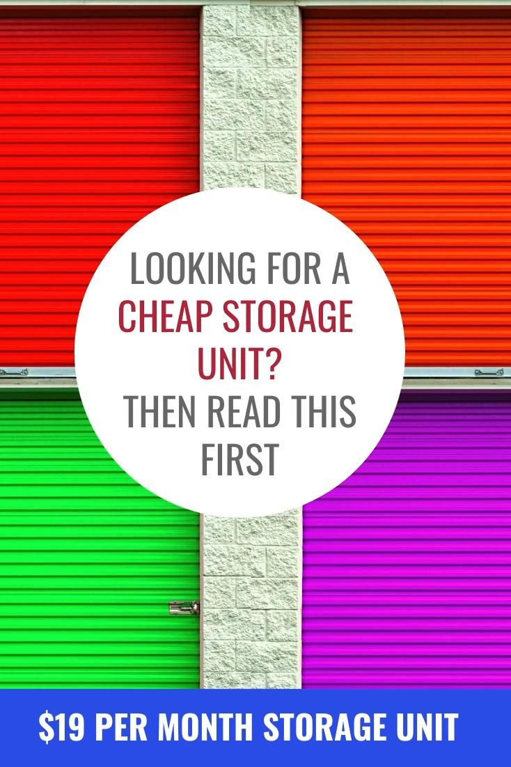 Looking For A Cheap Storage Unit Then Read This First Video In 2020 Storage Unit Cheap Storage Units The Unit
