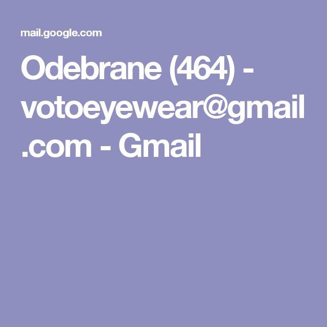Odebrane (464) - votoeyewear@gmail.com - Gmail