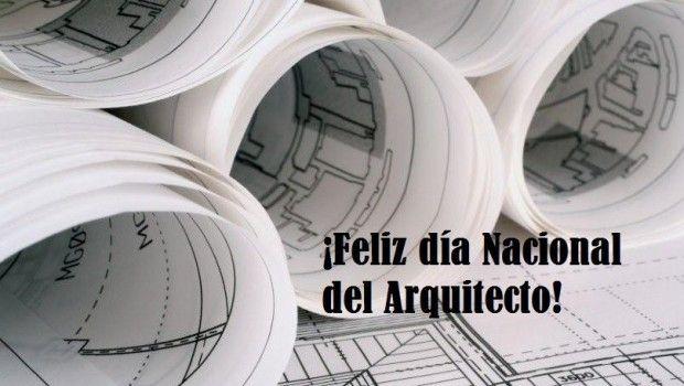 Primero de octubre: Día Nacional del Arquitecto