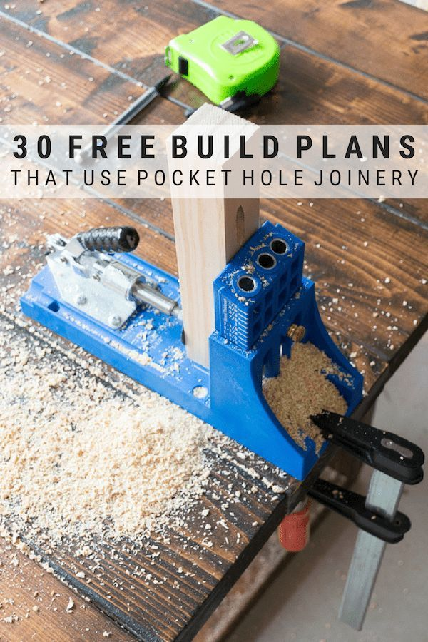 Kreg Jig Project Plans 30 Free Plans That Use Pocket Hole Joinery