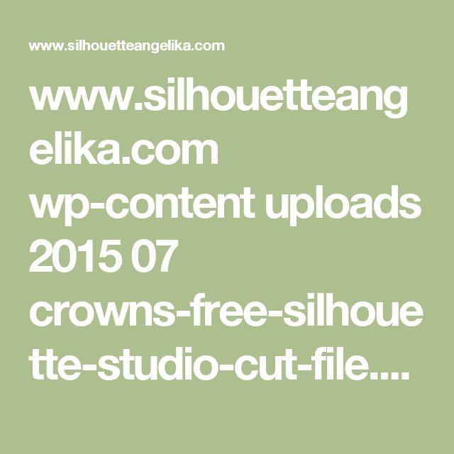 www.silhouetteangelika.com wp-content uploads 2015 07 crowns-free-silhouette-studio-cut-file.zip