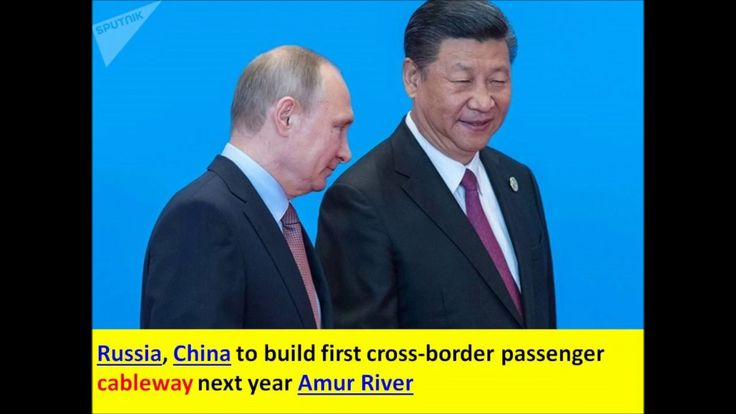Russia, China to build first cross border passenger cableway next year A...
