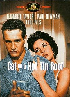 Cat On A Hot Tin Roof - Paul Newman, Elizabeth Taylor, Burl Ives