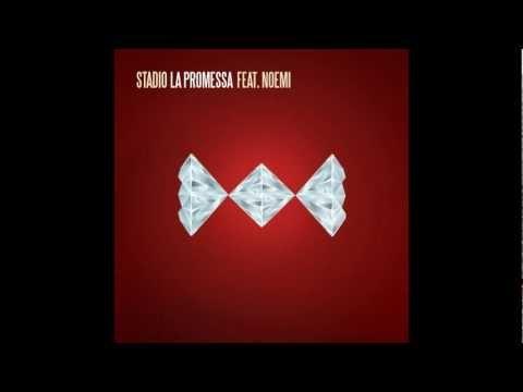 Stadio feat. Noemi - La Promessa