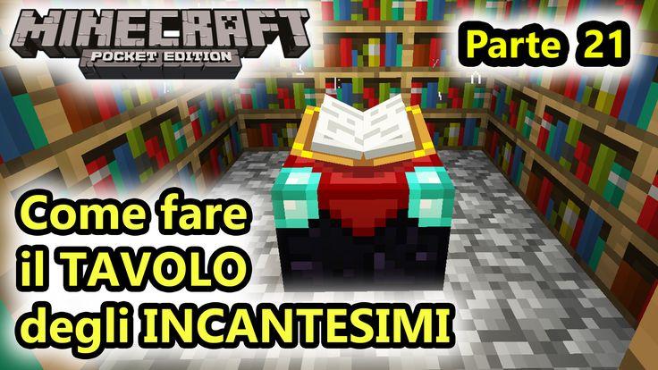 Minecraft PE - Come fare il TAVOLO degli INCANTESIMI Nuovo episodio di Minecraft Pocket Edition! Oggi, come avevo promesso negli scorsi video, vedremo come fare il tavolo degli incantesimi e tutto il necessario per renderlo più efficace, quindi costrui #minecraft #minecraftpe #tavolo
