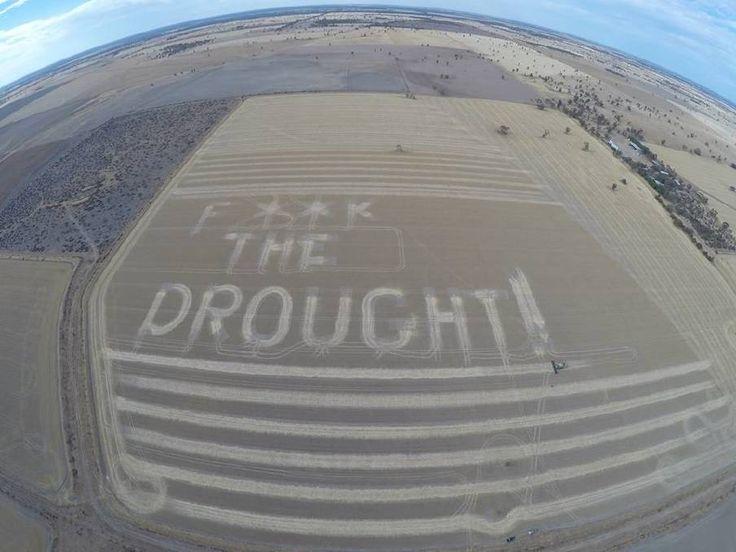 Kaniva farmer sums up his feelings about the drought. #FarmersAustralia #Farmers #AustralianFarming