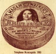 """Madam CJ Walker's """"Wonderful Hair Grower"""". From the distribution of this and other products, Madame Walker became the first self-made female millionaire and the first black millionaire in the US. She also pioneered the in home sale of cosmetics by women to women."""
