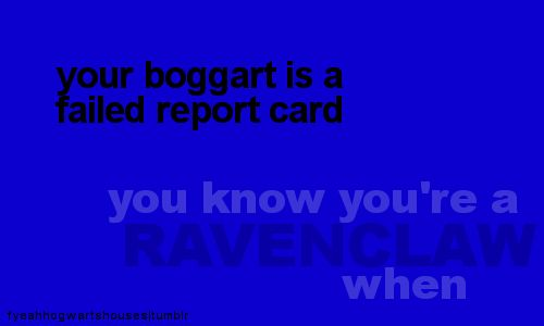 (you know you're a ravenclaw when...) o-o