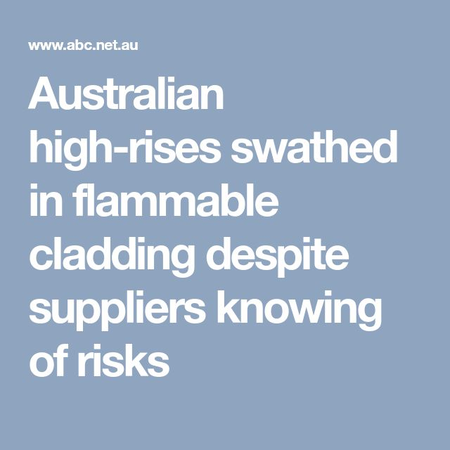 Australian high-rises swathed in flammable cladding despite suppliers knowing of risks