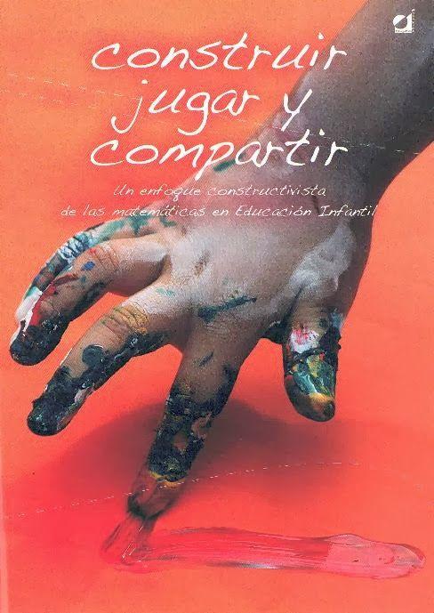 """Construir, jugar y compartir"""", autora Blanca Aguilar Liviana y otras. Editorial: Enfoques educativos s.l."""
