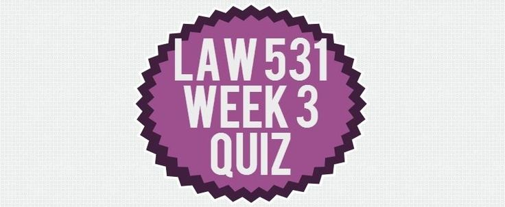 LAW 531 Week 3 Quiz1. Apart from recovering damages, and recovering profits made by the offender, successful plaintiffs in a misappropriation of a trade secret case can also2. Which of the following is true about the public use doctrine?3. Parties enter into a contract for services and one party co