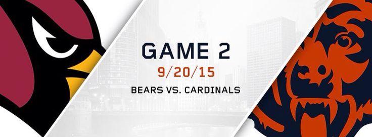 GAME 2 - 9/20/15 - BEARS VS. CARDINALS