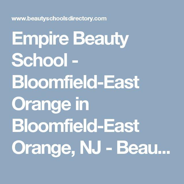 Empire Beauty School - Bloomfield-East Orange in Bloomfield-East Orange, NJ - Beauty Schools Directory