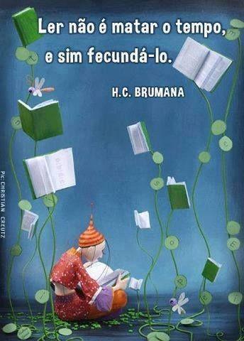 """""""Os verdadeiros analfabetos são os que aprenderam a ler e não lêem. Mario Quintana"""".!..."""