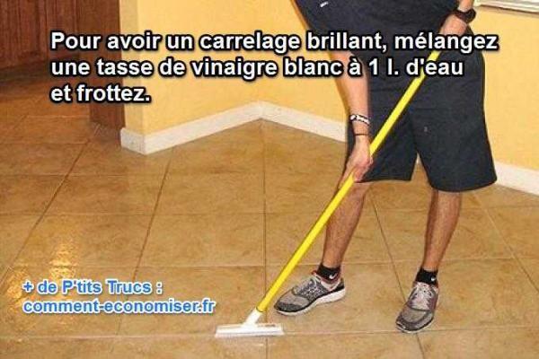 comment faire briller et nettoyer son carrelage de façon économique et naturelle