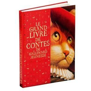 Livre Le grand livre de contes de Gallimard Jeunesse - Enfant - De 3 ans à 10 ans