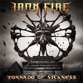 Iron Fire - Tornado of Sickness 2016 single