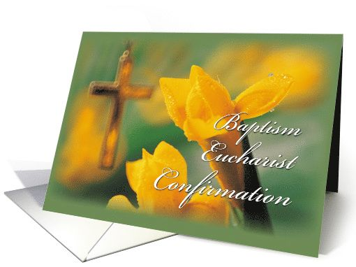 Baptism, Eucharist, Confirmation, RCIA Congratulations with Cross card
