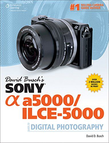 David Busch's Sony Alpha a5000/ILCE-5000 Guide to Digital Photography - Kindle edition by David D. Busch. Arts & Photography Kindle eBooks @ Amazon.com.