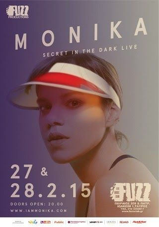 "Music Is Life... Live Events: MONIKA ""Secret In The Dark"" Live @ Fuzz Club - Fri... http://musicislifeplive.blogspot.gr/2015/02/monika-secret-in-dark-live-fuzz-club.html"