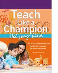 Teach like a champion voor peuters en kleuters