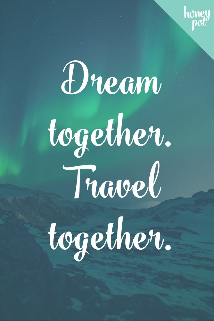Dream together. Travel together. Words to live by - especially when planning your dream honeymoon! Don't be afraid to think big for your trip of a lifetime.