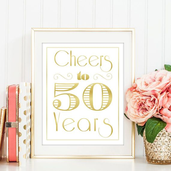 Cheers to 50 Years, 50th Birthday, 50th Anniversary, 50th Birthday Sign, 50th Birthday Decoration, 50th Birthday Printable, Birthday, WG50