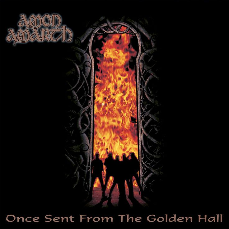 Once Sent From The Golden Hall (Amon Amarth)