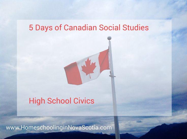5 Days of Canadian Social Studies. Day 5: High School #Civics. #homeschool www.homeschoolinginnovascotia.com/5-days-of-canadian-social-studies-high-school-civics/