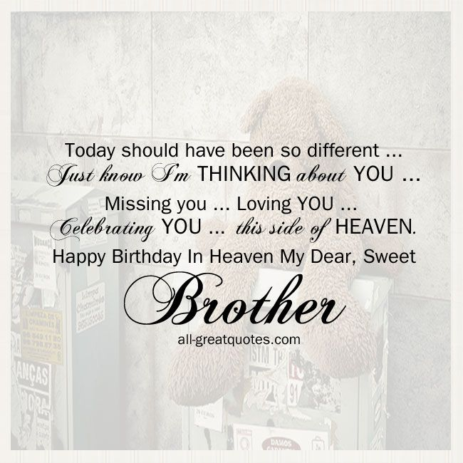 Brother Birthday In Heaven | Thinking About You | all-greatquotes.com