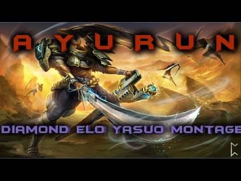 """ Ayurun "" - Diamond Elo Yasuo Montage https://www.youtube.com/watch?v=j14FRCDhNgo #games #LeagueOfLegends #esports #lol #riot #Worlds #gaming"