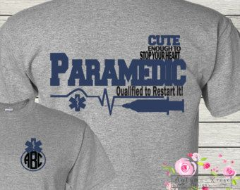 Paramedic EMT Emergency Medical Technician Personalized Monogrammed T-Shirt Personalized