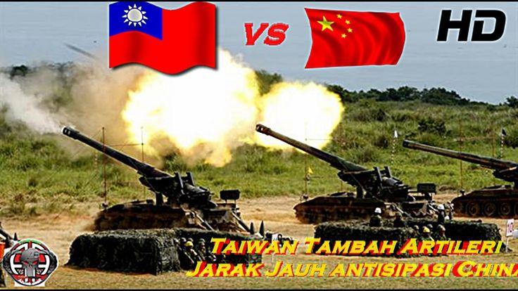 Taiwan Tambah Artileri Jarak Jauh antisipasi China