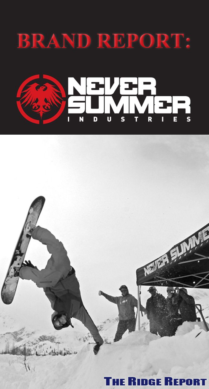 Brand Report: Never Summer Snowboards - The Ridge Report - Blog - Christy Sports