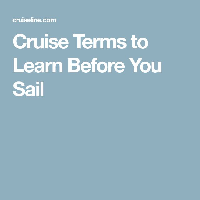Cruise Terms to Learn Before You Sail