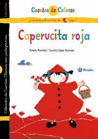 Caperucita roja / La abuelita de Caperucita roja Concha López Narváez (Autor/a), Fernando Lalana (Autor/a), Violeta Monreal (Ilustrador/a)