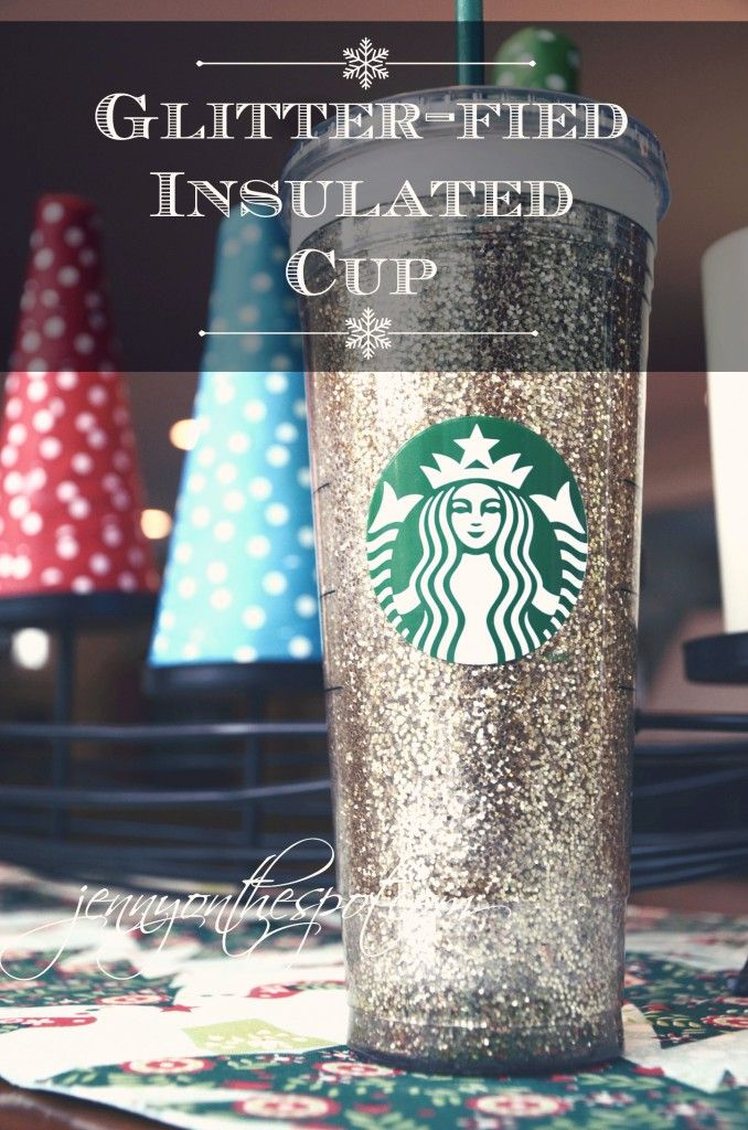 COLD DRINK SEASON! Tis a great time to pimp out your cold cup!!! Glitter-filled Insulated Cup using spray adhesive Mod Podge
