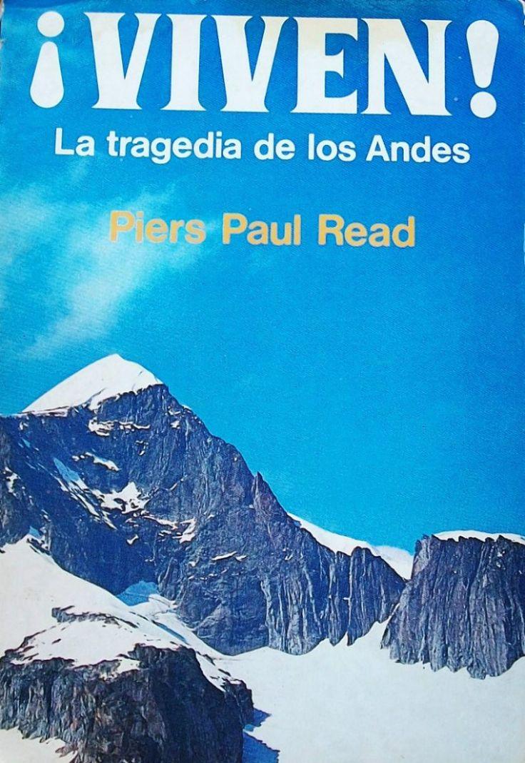 """EL LIBRO DEL DÍA:  """"¡Viven!"""", de Piers Paul Read.  ¿Has leído este libro? ¿Nos ayudas con tu voto y comentario a que más personas se hagan una idea del mismo en nuestra web? Éste es el enlace al libro: http://www.quelibroleo.com/viven-la-tragedia-de-los-andes ¡Muchas gracias! 21-4-2013"""
