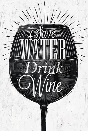 Poster wine glass restaurant in retro vintage style lettering Save water drink wine in black and whi Stock Vector