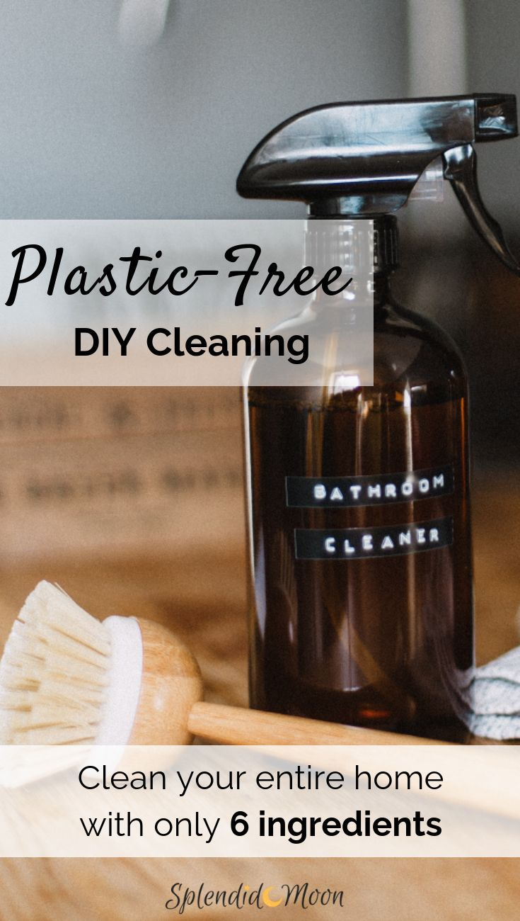 Plastic Free DIY Cleaning Recipes For Your Entire Home